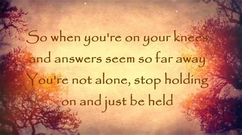 Just Be Held by Casting Crowns w/ Lyrics - YouTube